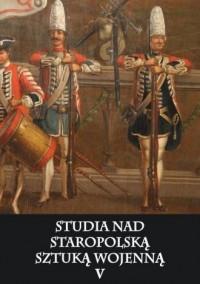 Studia nad staropolską sztuką wojenną. - okładka książki