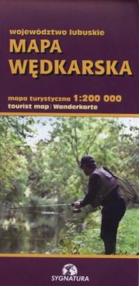 Województwo Lubuskie Mapa wędkarska 1:200 000 - okładka książki