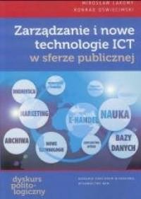 Zarządzanie i nowe technologie ICT w sferze publicznej - okładka książki