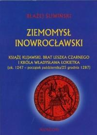 Ziemomysł Inowrocławski - Błażej - okładka książki
