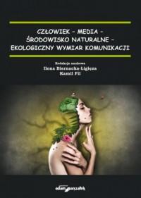 Człowiek - media - środowisko naturalne - okładka książki