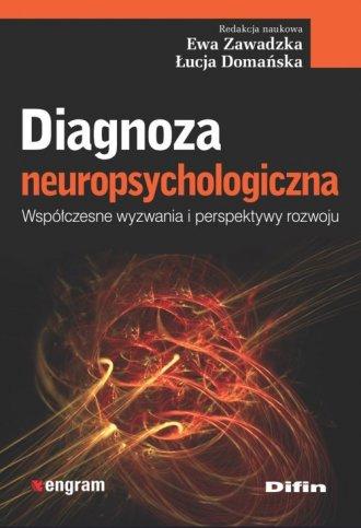 Diagnoza neuropsychologiczna. Współczesne - okładka książki