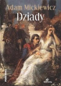 Dziady - Adam Mickiewicz - okładka książki