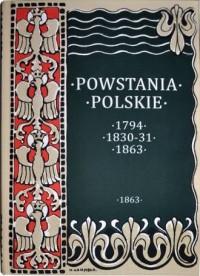 Dzieje powstania styczniowego 1863-1864. Seria: Powstania polskie. Tom 3 - okładka książki