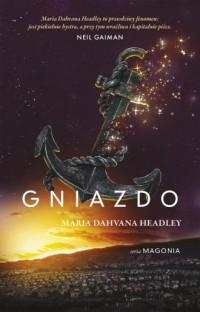 Gniazdo Magonia.Tom 2 - okładka książki