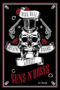 Guns N Roses. Ostatni giganci z - okładka książki