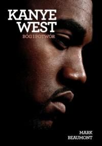Kanye West. Bóg i potwór - Mark - okładka książki