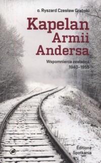 Kapelan Armii Andersa. Wspomnienia zesłańska 1940-1955 - okładka książki