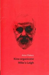 Kino organiczne Mikea Leigh - okładka książki
