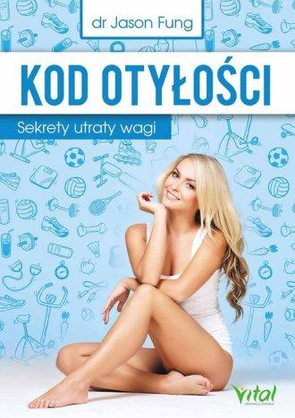 Kod otyłości. Sekrety utraty wagi - okładka książki