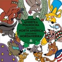 Kontynenty. Ameryka Północna - okładka książki