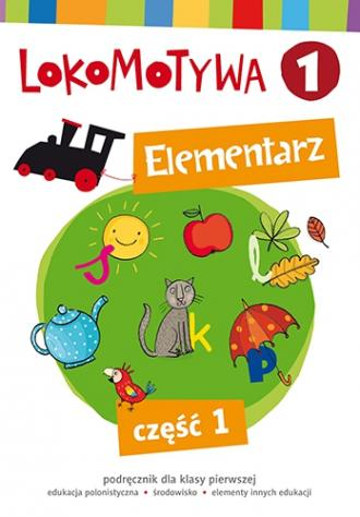 Lokomotywa 1. Elementarz cz. 1. - okładka podręcznika