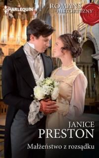 Małżeństwo z rozsądku. Seria: Romans historyczny - okładka książki