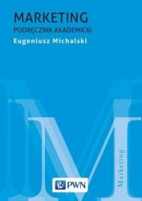 Marketing. Podręcznik akademicki - okładka książki
