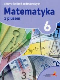 Matematyka z plusem 6. Zeszyt ćwiczeń - okładka podręcznika