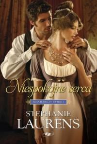 Niespokojne serca - Stephanie Laurens - okładka książki