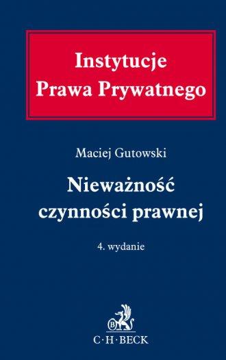 Instytucje Prawa Prywatnego. Nieważność - okładka książki