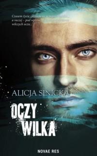 Oczy wilka - Alicja Sinicka - okładka książki
