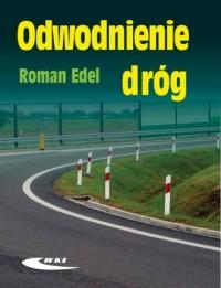 Odwodnienie dróg - Roman Edel - okładka książki