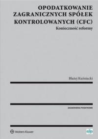 Opodatkowanie zagranicznych spółek kontrolowanych (CFC) - okładka książki