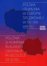 Polska i Rumunia w Europie Środkowej - okładka książki