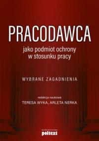 Pracodawca jako podmiot ochrony - okładka książki