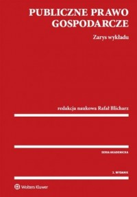 Publiczne prawo gospodarcze. Zarys - okładka książki