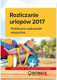Rozliczenia urlopów 2017. Praktyczne - okładka książki
