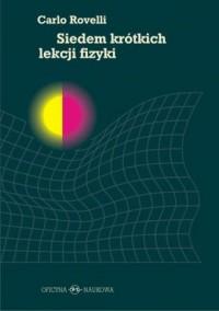 Siedem krótkich lekcji fizyki - okładka książki
