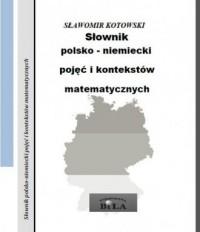 Słownik polsko-niemiecki pojęć i kontekstów matematycznych - okładka książki