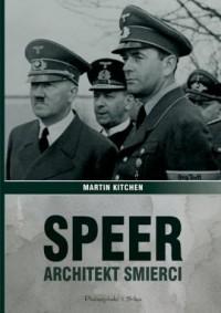 Speer. Architekt śmierci - Martin - okładka książki
