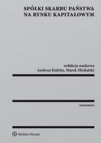 Spółki Skarbu Państwa na rynku - okładka książki