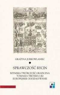 Sprawczość rycin. Rzymska twórczość - okładka książki