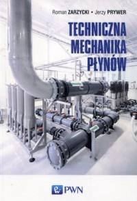 Techniczna mechanika płynów - Roman - okładka książki