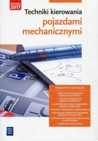 Techniki kierowania pojazdami mechanicznymi. - okładka podręcznika