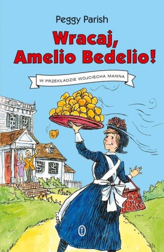 Wracaj, Amelio Bedelio! - okładka książki