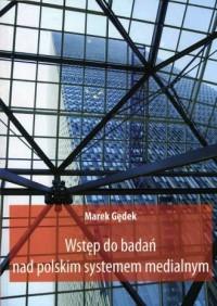 wstęp do badań nad polskim systemem medialnym - okładka książki