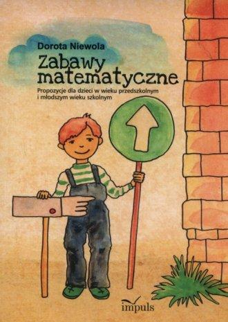 Zabawy matematyczne. Propozycje - okładka podręcznika