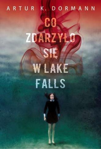 Co zdarzyło się w Lake Falls - okładka książki