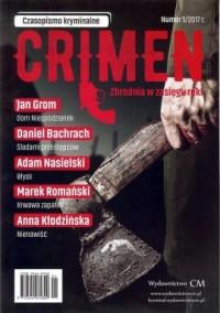 Crimen. Zbrodnia w zasięgu ręki Nr 1/2017 - okładka książki