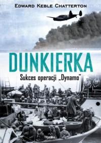 Dunkierka. Sukces operacji Dynamo - okładka książki