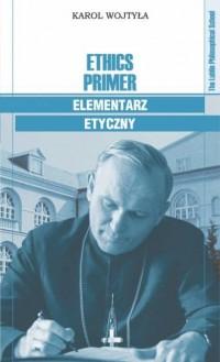Ethics Primer. Elementarz etyczny - okładka książki