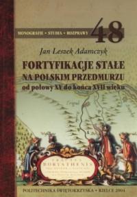 Fortyfikacje stałe na polskim przedmurzu. - okładka książki