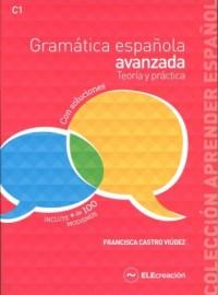 Gramatica espanola avanzada. Teoria - okładka książki