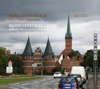 Hanza po wiekach. Niemcy, Polska, - okładka książki