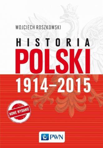 Historia Polski 1914-2015 - okładka książki