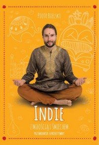 Indie z miłością i śmiechem. Przewodnik - okładka książki