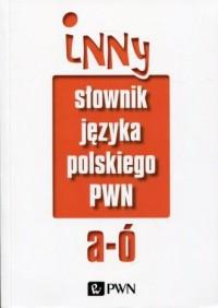 Inny słownik języka polskiego. - okładka książki