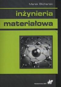 Inżynieria materiałowa - Marek - okładka książki