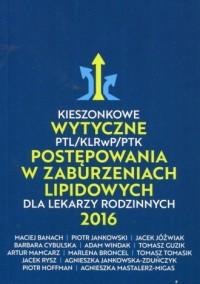 Kieszonkowe wytyczne PTL/KLRwP/PTK postępowania w zaburzeniach lipidowych dla lekarzy rodzinnych 2016 - okładka książki